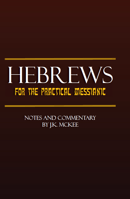 https://outreachisrael.net/bookstore/wp-content/uploads/2018/08/B118P_Hebrews_for_the_Practical_Messianic.jpg